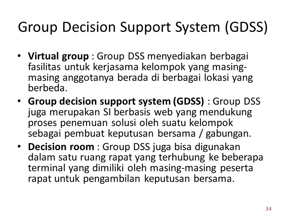 Group Decision Support System (GDSS)