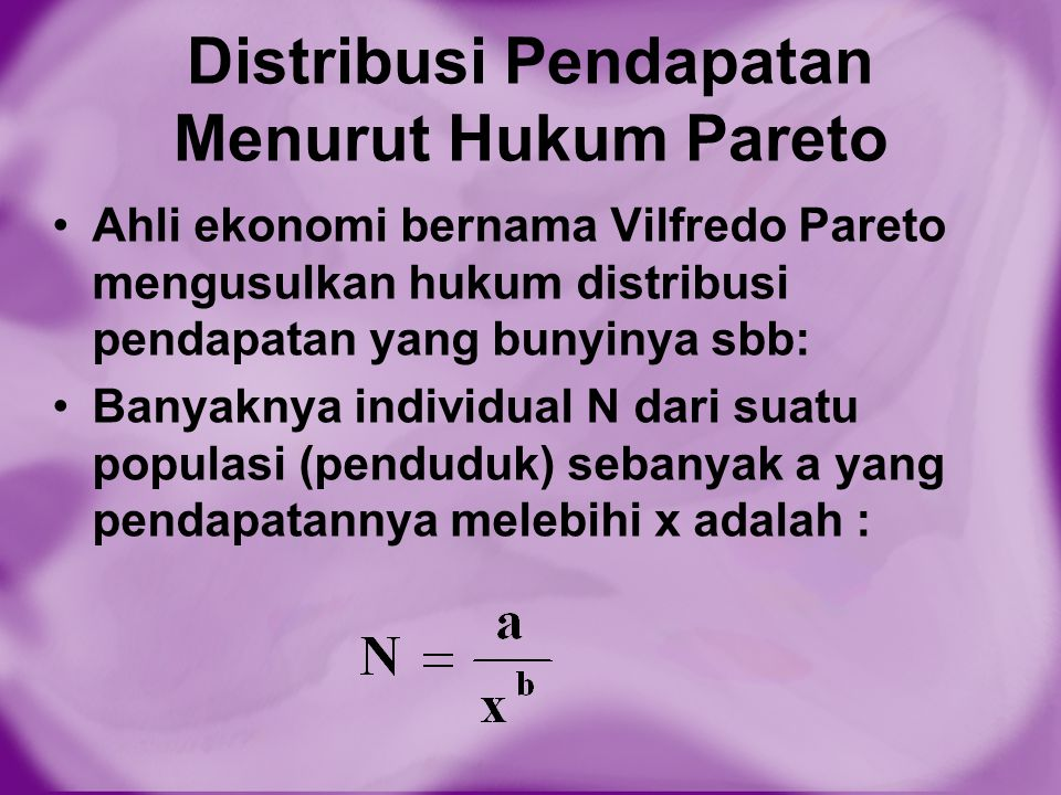 Distribusi Pendapatan Menurut Hukum Pareto