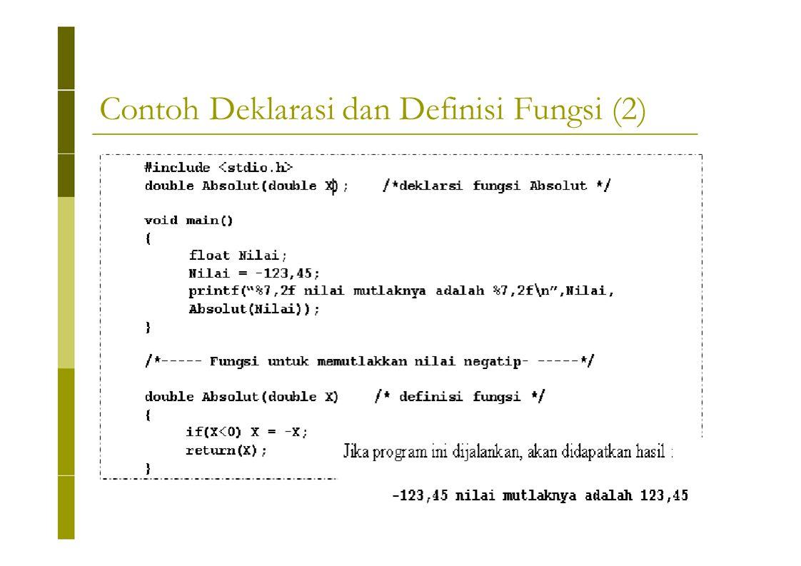 Contoh Deklarasi dan Definisi Fungsi (2)