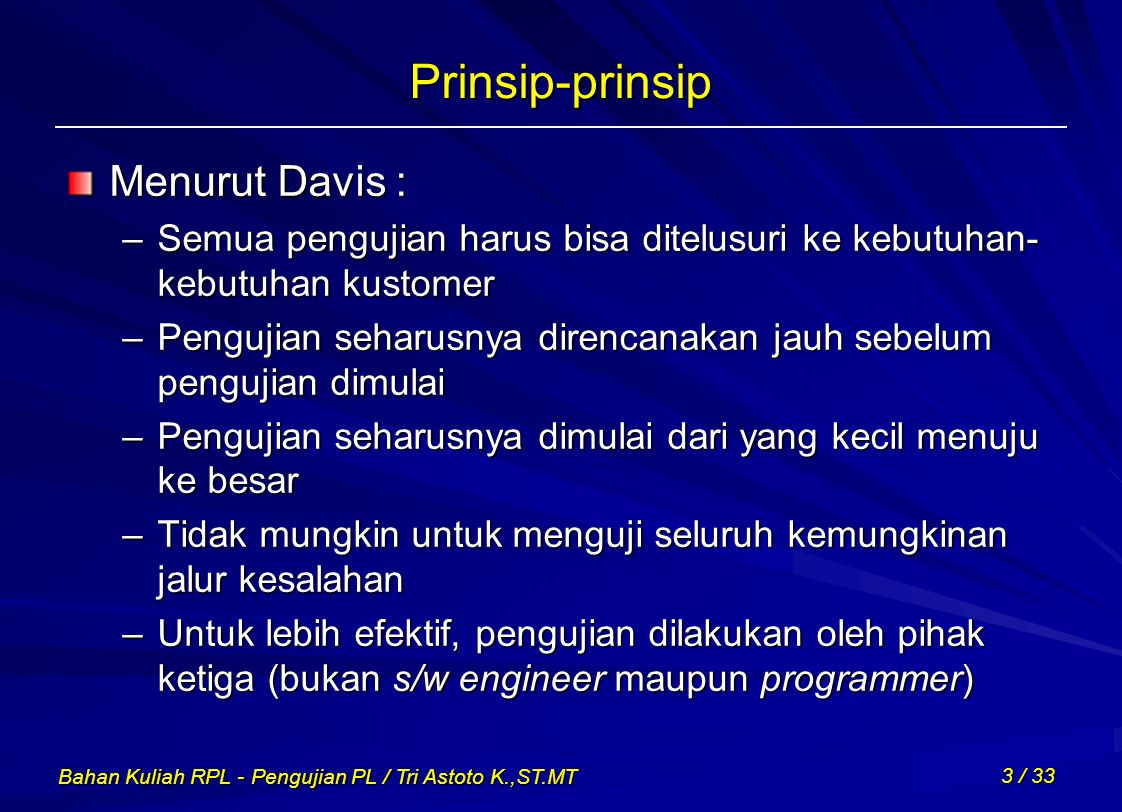 Prinsip-prinsip Menurut Davis :