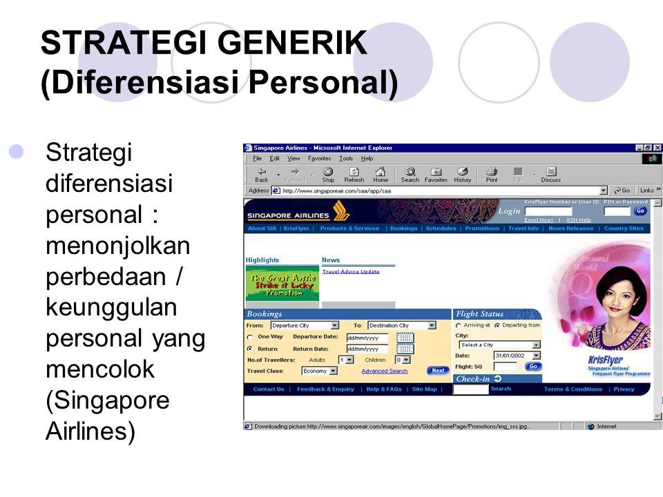 STRATEGI GENERIK (Diferensiasi Personal)