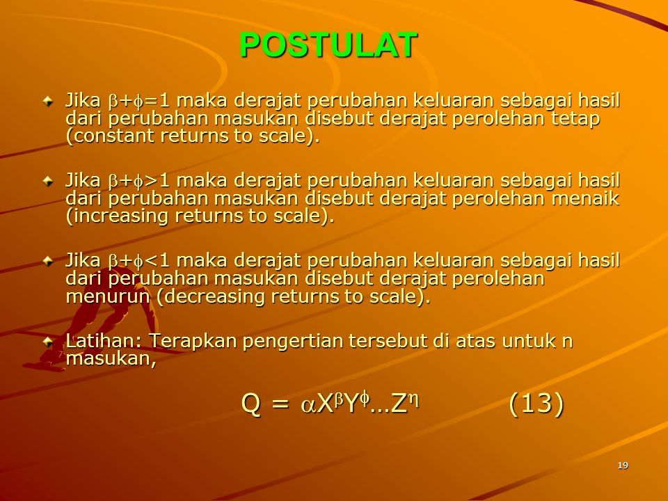 POSTULAT Q = XY…Z (13)