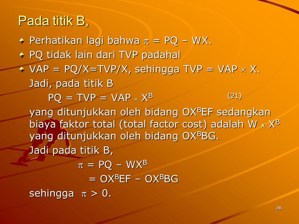 Pada titik B, Perhatikan lagi bahwa  = PQ – WX.