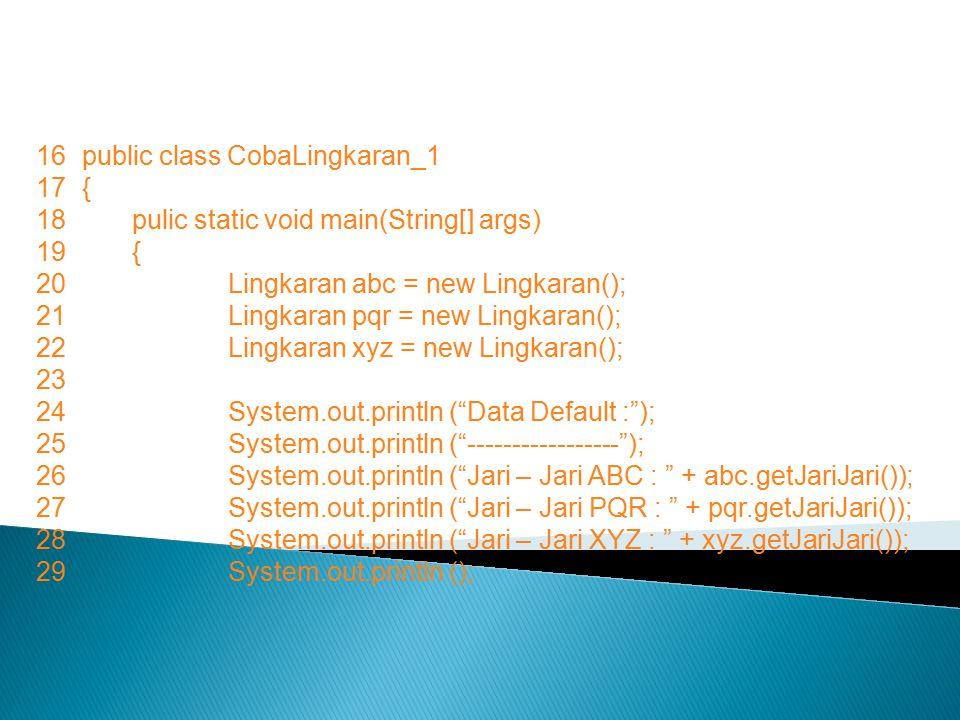 16 public class CobaLingkaran_1