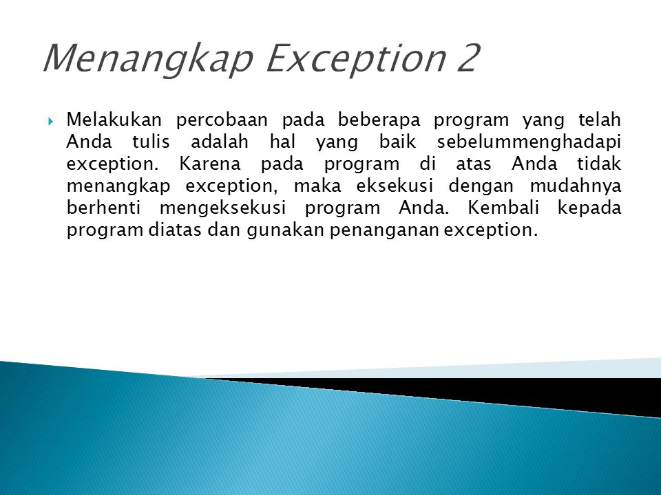 Menangkap Exception 2