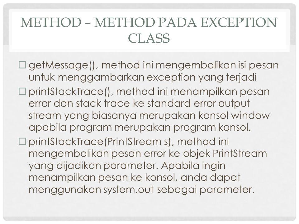 Method – method pada Exception Class
