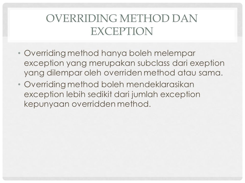 Overriding Method dan Exception