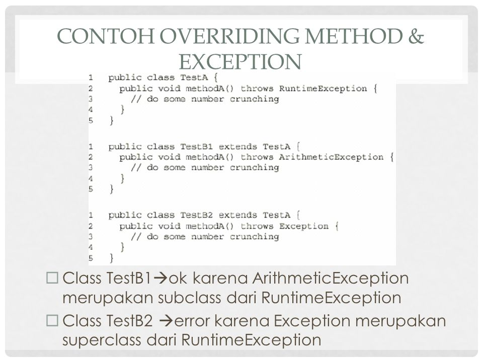 Contoh overriding method & exception