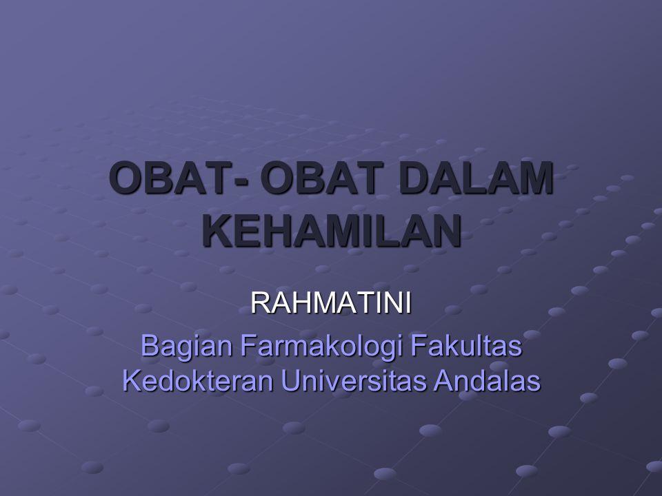 OBAT- OBAT DALAM KEHAMILAN