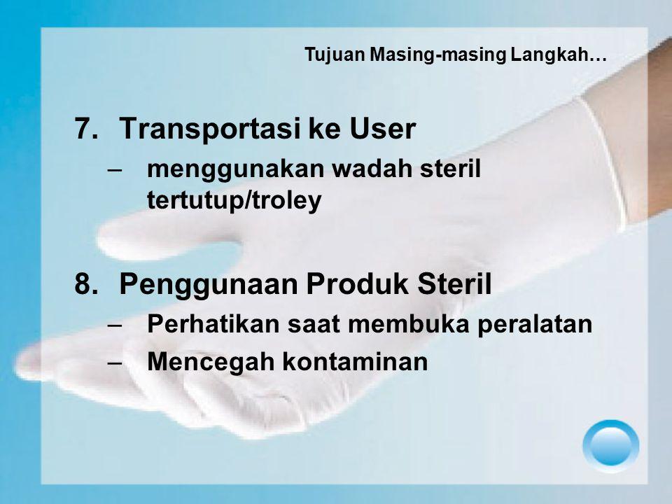 Penggunaan Produk Steril