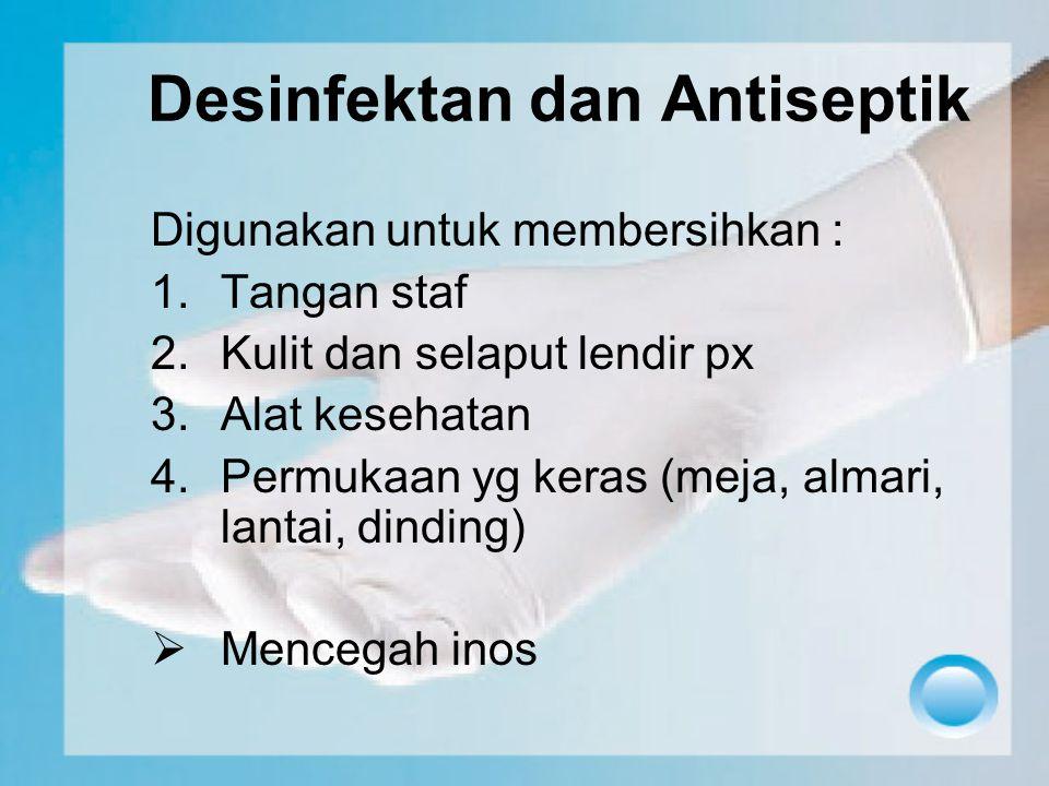 Desinfektan dan Antiseptik