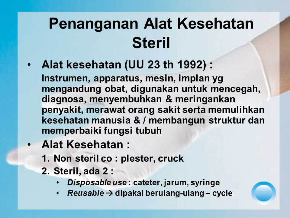 Penanganan Alat Kesehatan Steril