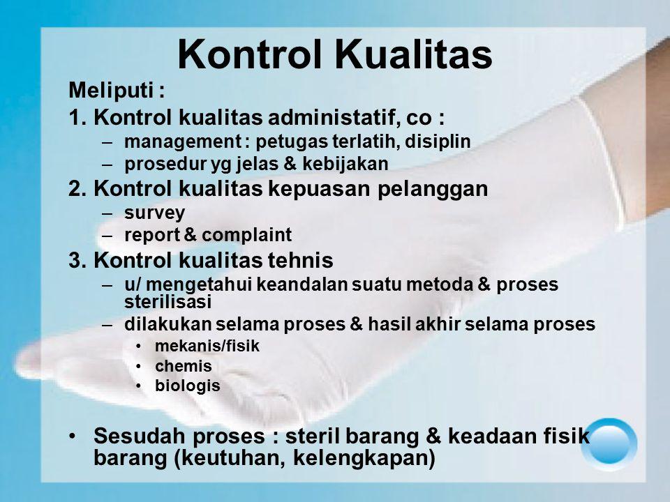Kontrol Kualitas Meliputi : Kontrol kualitas administatif, co :