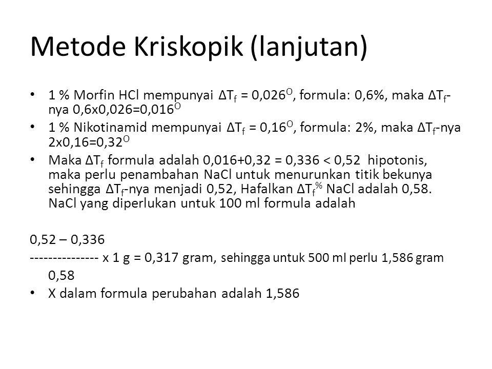 Metode Kriskopik (lanjutan)