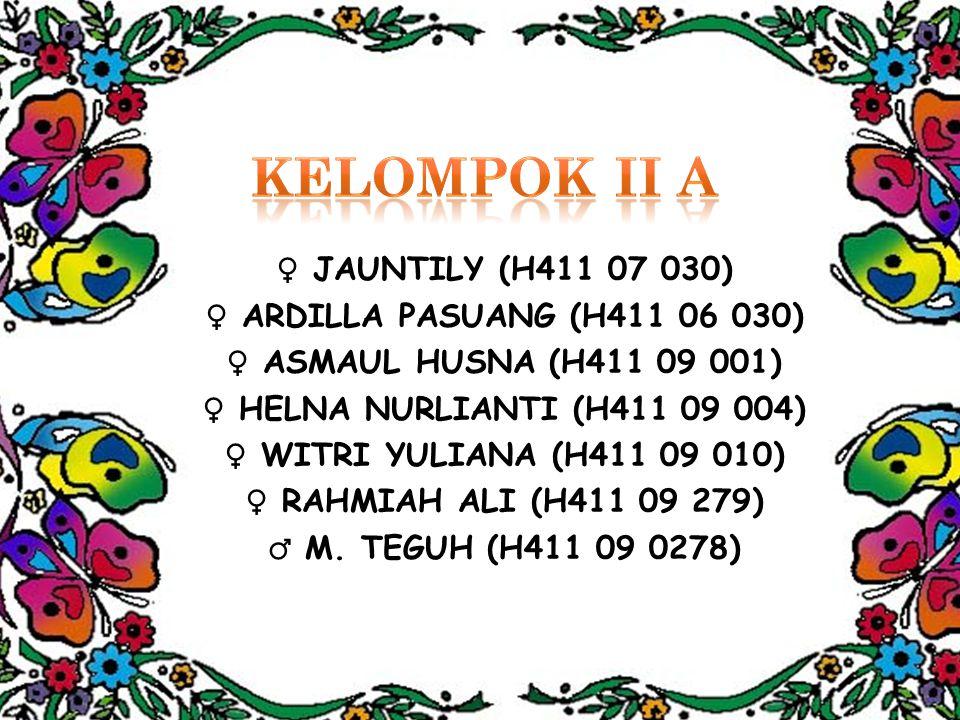 KELOMPOK II A ♀ JAUNTILY (H411 07 030) ♀ ARDILLA PASUANG (H411 06 030)