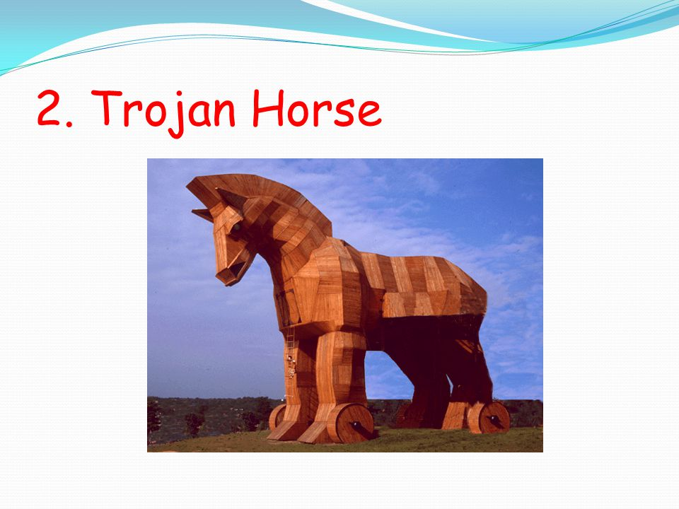 2. Trojan Horse