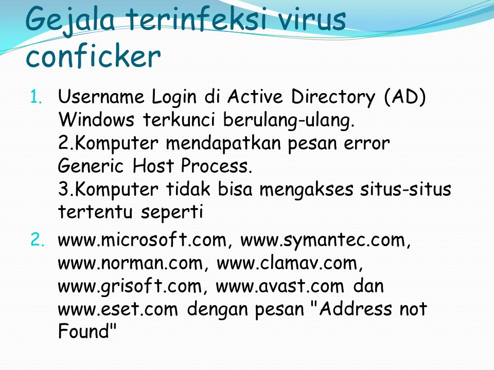 Gejala terinfeksi virus conficker