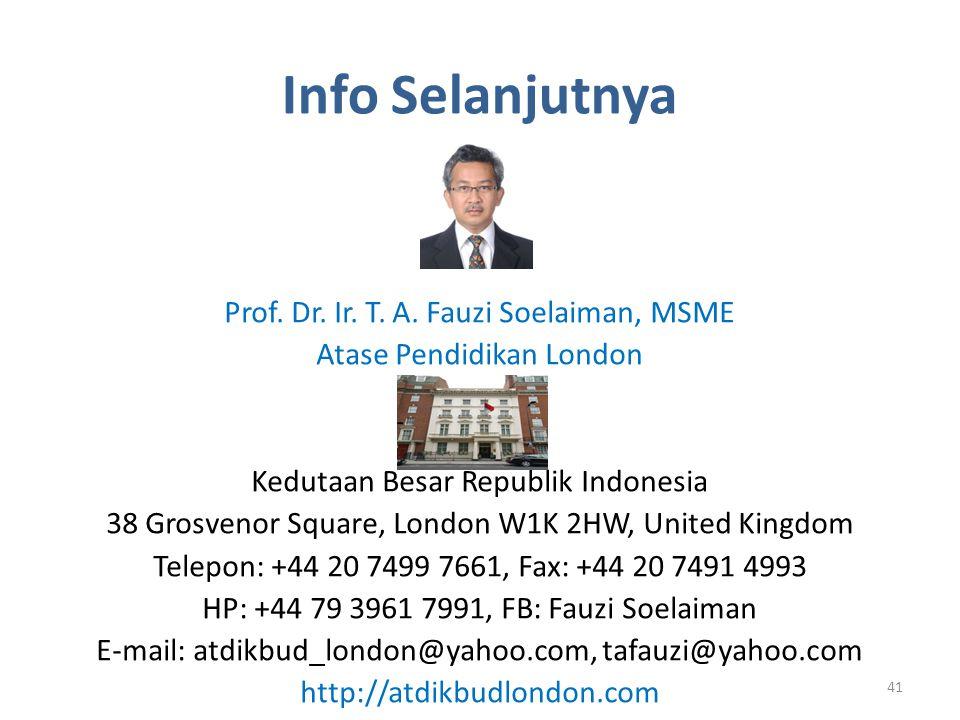 Info Selanjutnya Prof. Dr. Ir. T. A. Fauzi Soelaiman, MSME