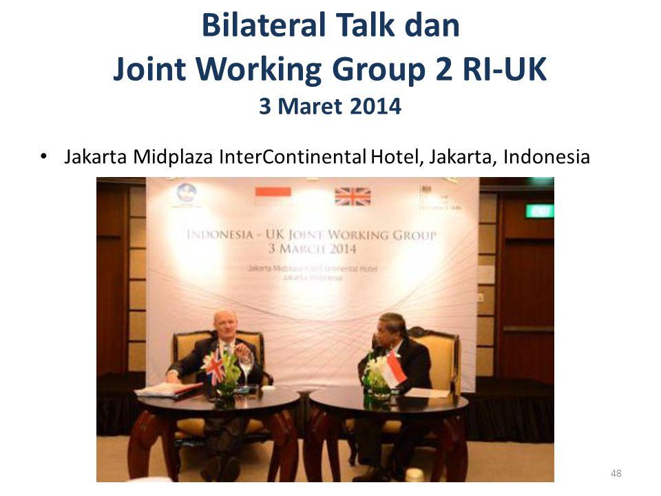 Bilateral Talk dan Joint Working Group 2 RI-UK 3 Maret 2014