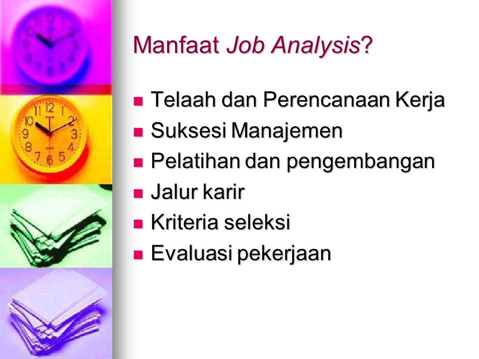 Manfaat Job Analysis Telaah dan Perencanaan Kerja Suksesi Manajemen