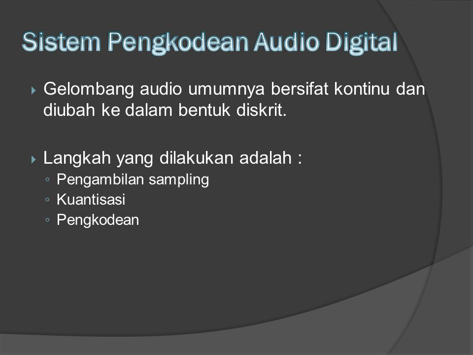 Sistem Pengkodean Audio Digital