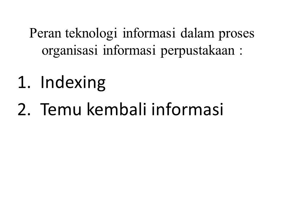 2. Temu kembali informasi
