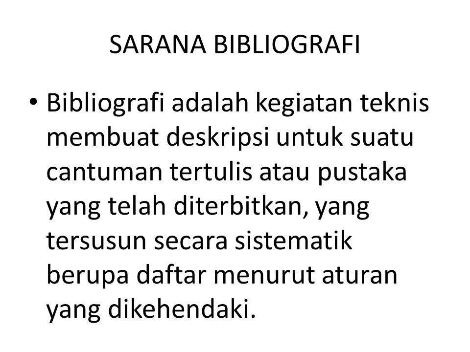SARANA BIBLIOGRAFI