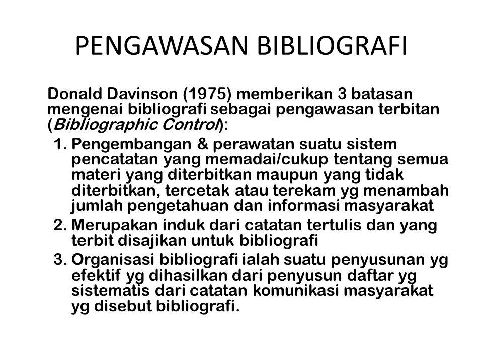 PENGAWASAN BIBLIOGRAFI
