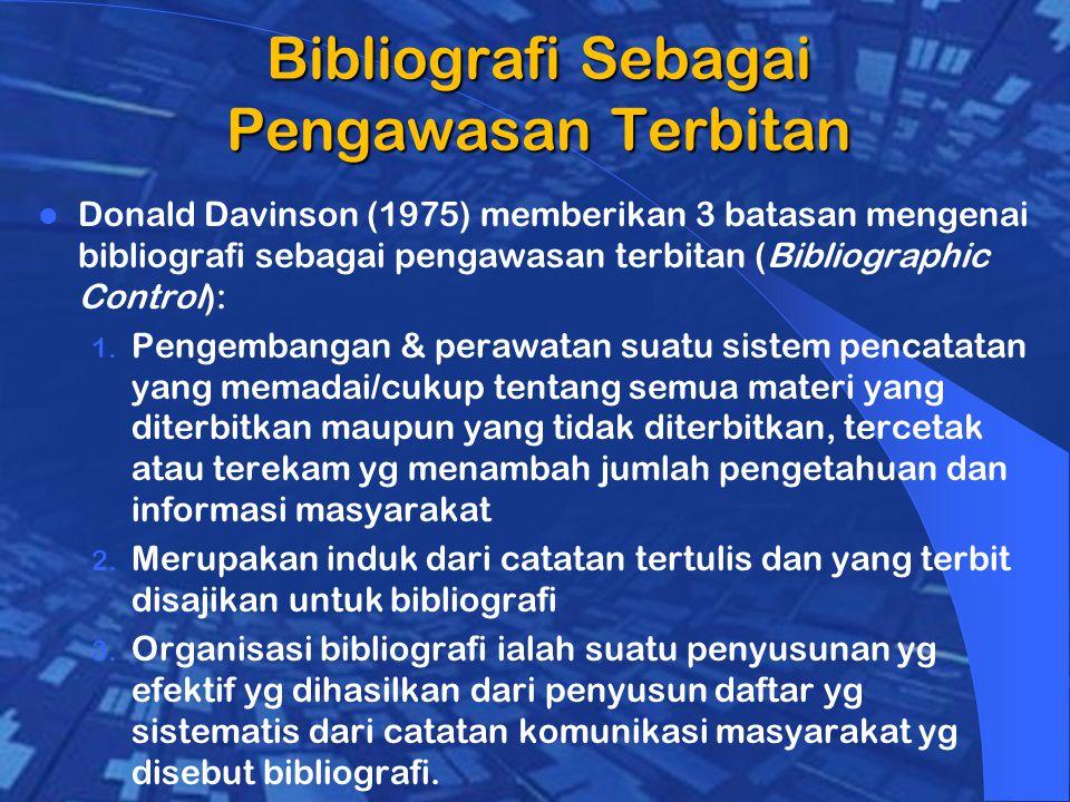 Bibliografi Sebagai Pengawasan Terbitan