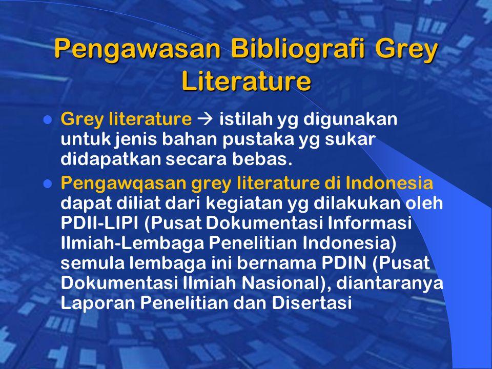 Pengawasan Bibliografi Grey Literature