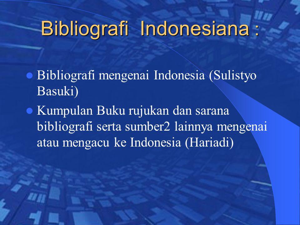 Bibliografi Indonesiana :