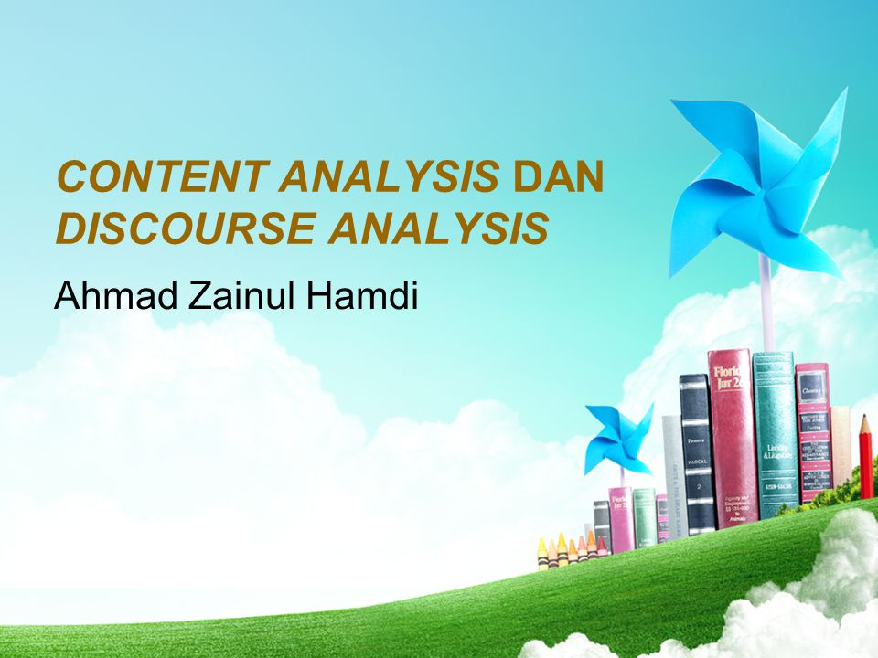 CONTENT ANALYSIS DAN DISCOURSE ANALYSIS