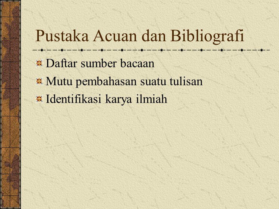 Pustaka Acuan dan Bibliografi