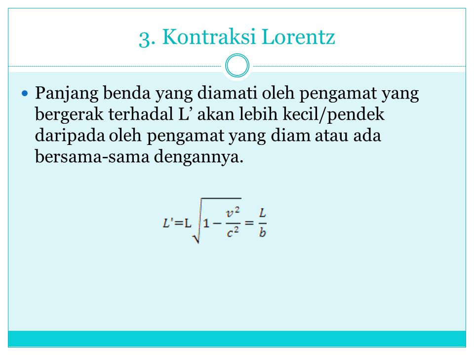 3. Kontraksi Lorentz