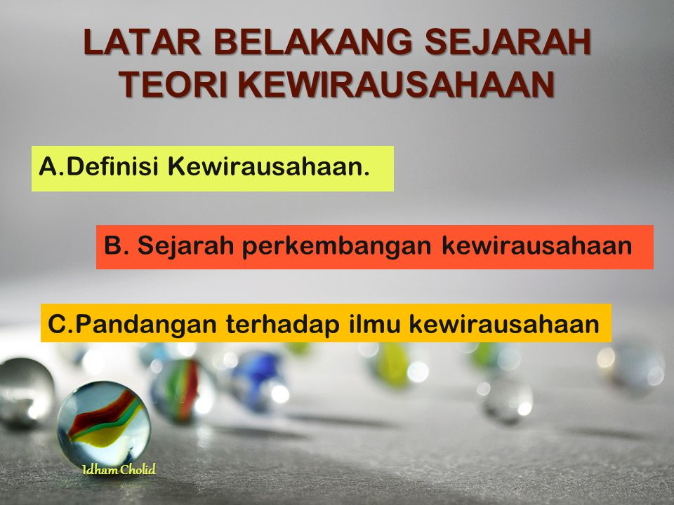 LATAR BELAKANG SEJARAH TEORI KEWIRAUSAHAAN