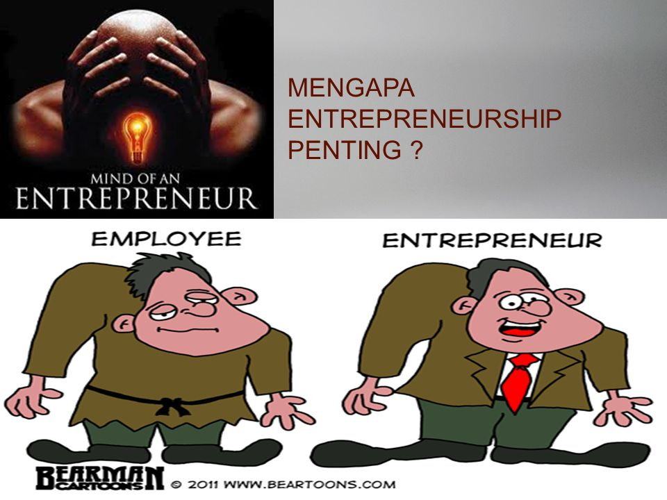 MENGAPA ENTREPRENEURSHIP PENTING