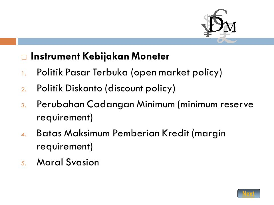 Instrument Kebijakan Moneter