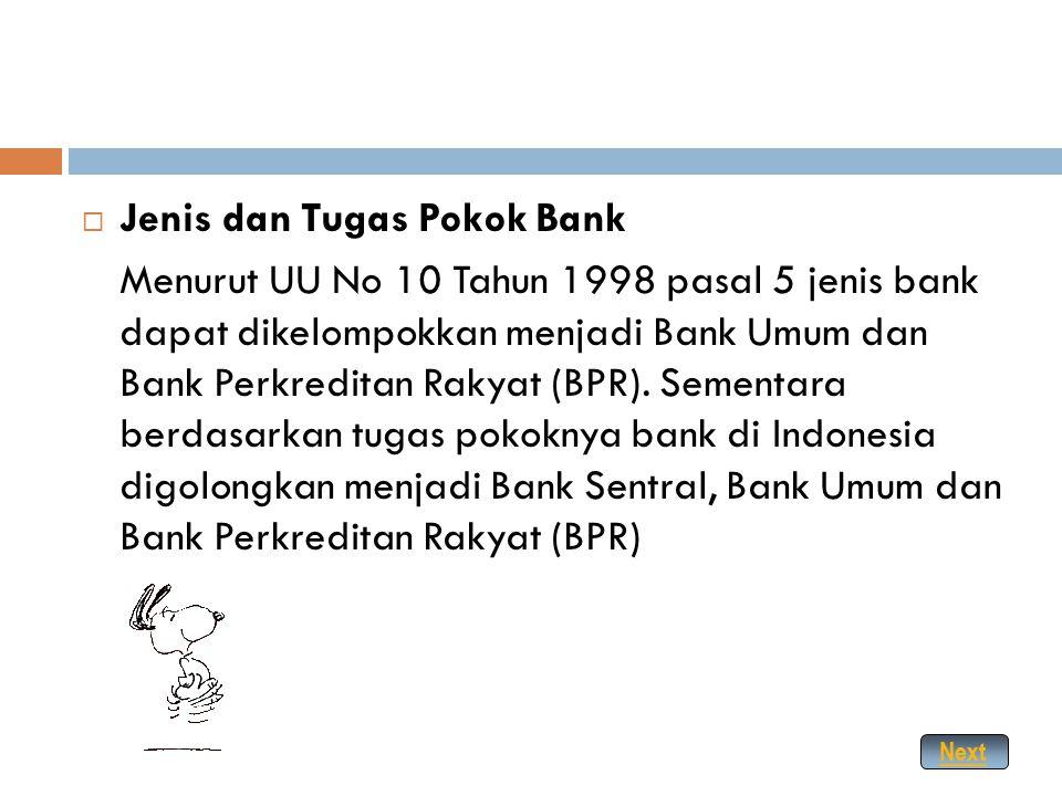 Jenis dan Tugas Pokok Bank