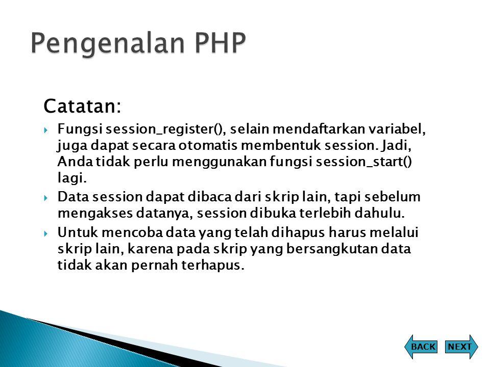 Pengenalan PHP Catatan:
