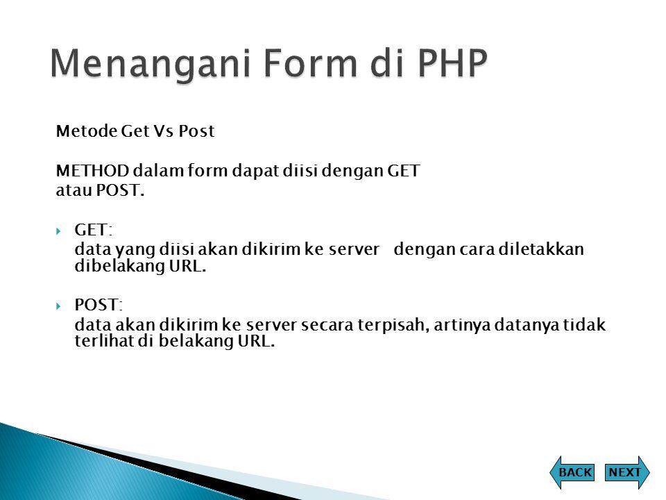 Menangani Form di PHP Metode Get Vs Post