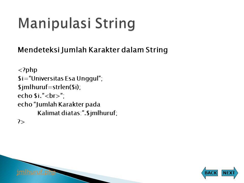 Manipulasi String Mendeteksi Jumlah Karakter dalam String < php