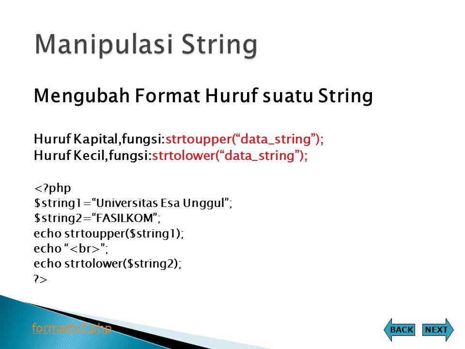 Manipulasi String Mengubah Format Huruf suatu String