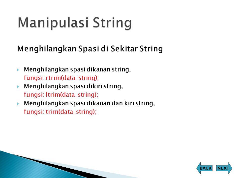 Manipulasi String Menghilangkan Spasi di Sekitar String