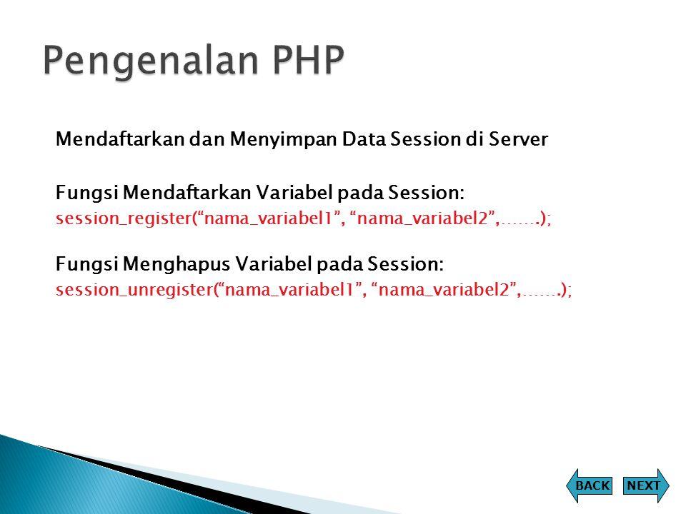 Pengenalan PHP Mendaftarkan dan Menyimpan Data Session di Server