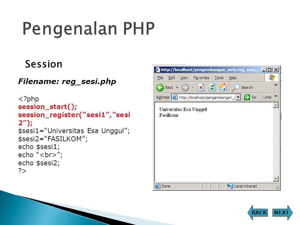 Pengenalan PHP Session Filename: reg_sesi.php < php