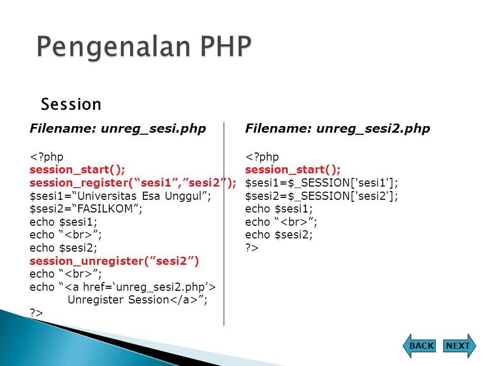 Pengenalan PHP Session Filename: unreg_sesi.php