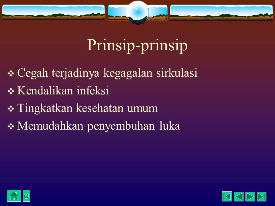 Prinsip-prinsip Cegah terjadinya kegagalan sirkulasi