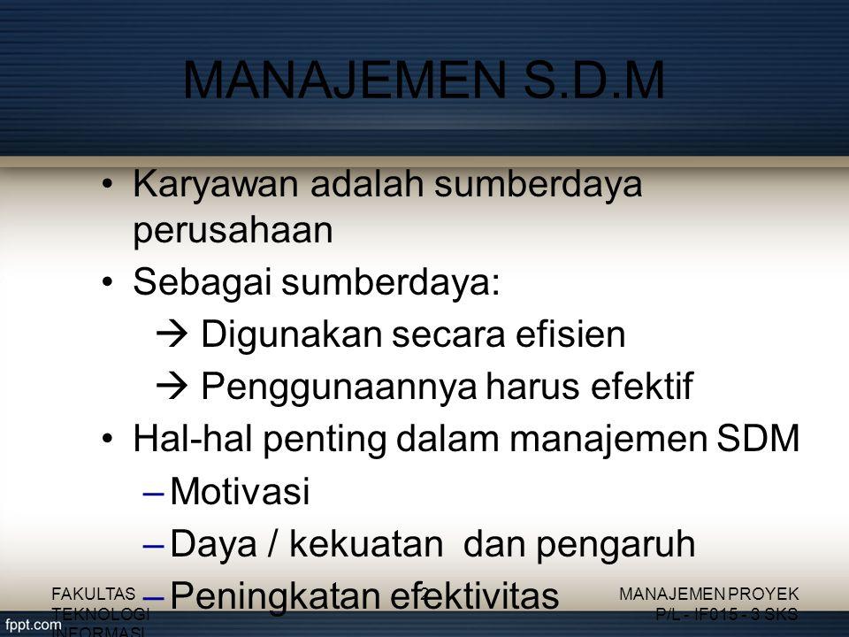 MANAJEMEN S.D.M Karyawan adalah sumberdaya perusahaan