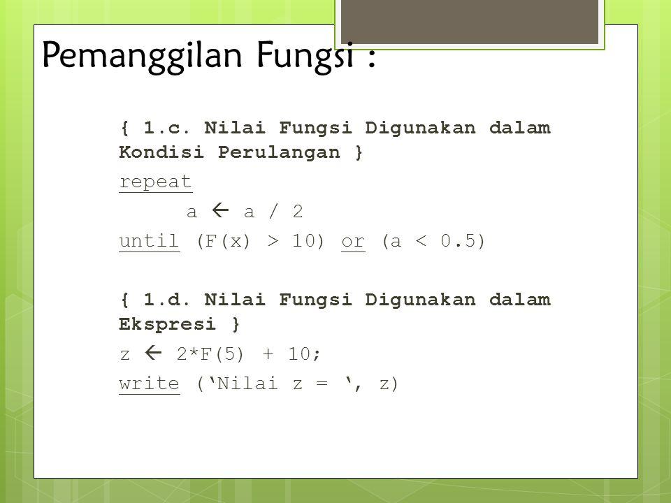 Pemanggilan Fungsi :