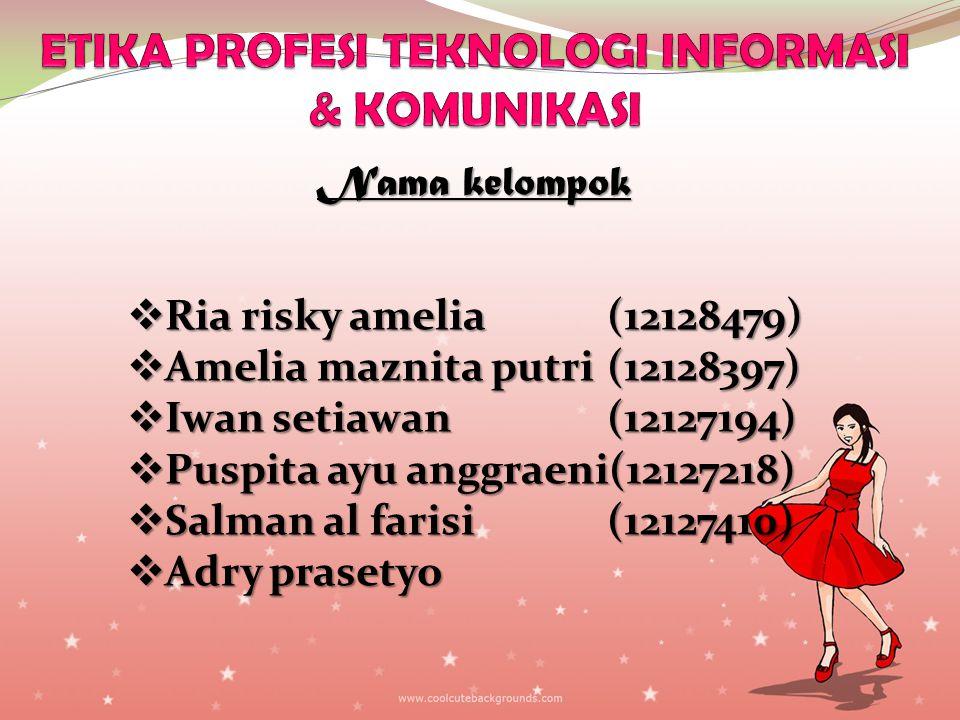 ETIKA PROFESI TEKNOLOGI INFORMASI & KOMUNIKASI